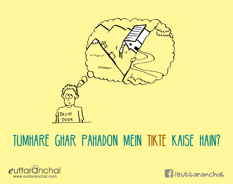10 Crazy Situations every Pahadi must Have faced Once, Funny