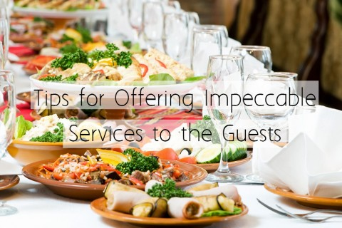 Tips for Offering Impeccable Services to the Guests on Your Wedding Day